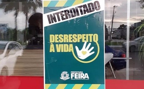 Cerca de 227 estabelecimentos já foram fechados em Feira de Santana após violação do decreto